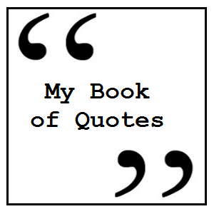 My Book of Quotes