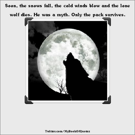 Lone wolf quotes - photo#20